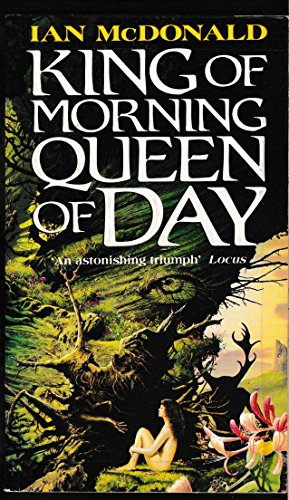 King of Morning, Queen of Day (Spectra special editions) (9780553403718) by Ian McDonald