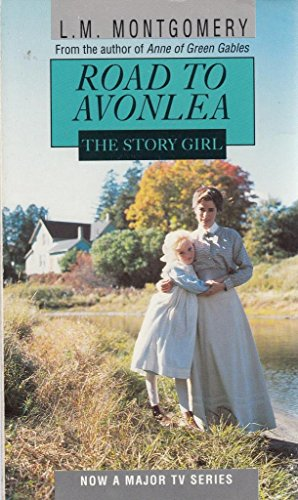 9780553403862: Story Girl (Road to Avonlea)