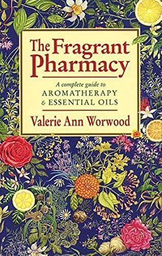 9780553403978: The Fragrant Pharmacy
