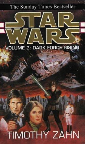 9780553404425: Dark Force Rising: Volume 2 of the Thrawn Trilogy