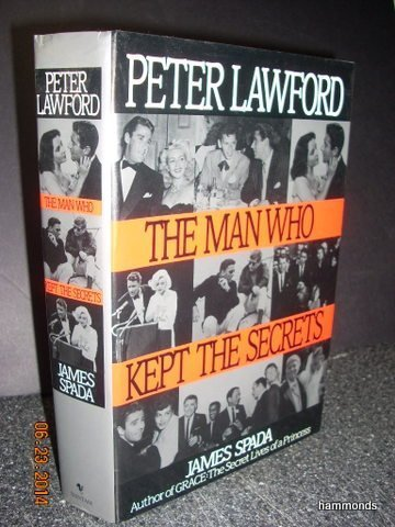9780553404456: Peter Lawford: The Man Who Kept the Secrets