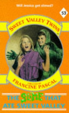 The Slime That Ate Sweet Valley (Sweet Valley Twins): Suzanne, Jamie