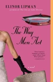 9780553405361: The Way Men Act