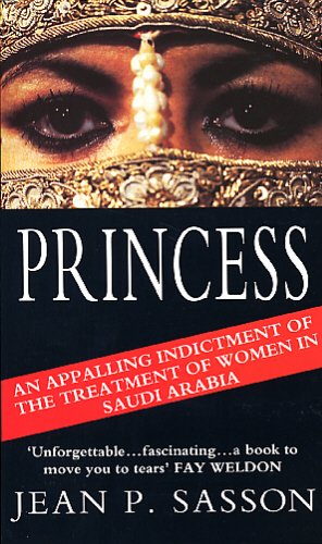 9780553405705: Princess: True Story of Life Behind the Veil in Saudi Arabia