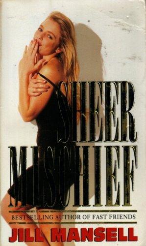 9780553406115: Sheer Mischief
