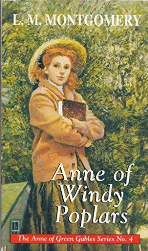 9780553406221: Anne of Windy Poplars (Anne of Green Gables)
