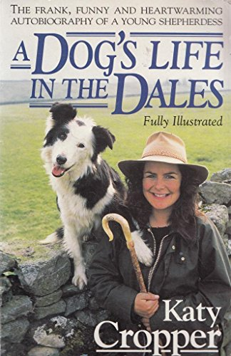 9780553406382: A Dog's Life in the Dales