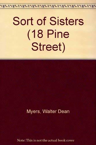 9780553406658: Sort of Sisters (18 Pine Street)