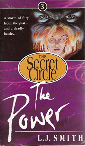 The Secret Circle 3: the Power: Smith, Lisa