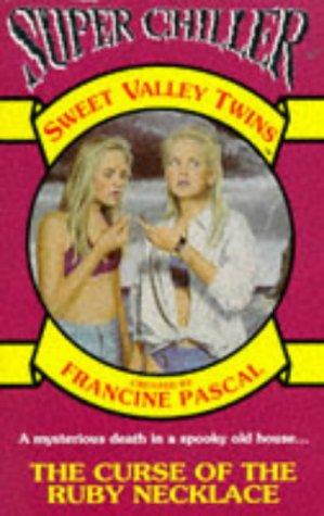 9780553406979: The Curse of the Ruby Necklace (Sweet Valley Twins Super Chiller)