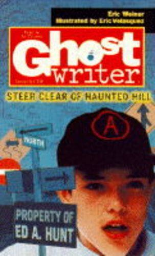 9780553407341: Steer Clear of Haunted Hill (Ghostwriter)