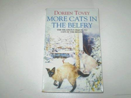 More Cats in the Belfry: Doreen Tovey
