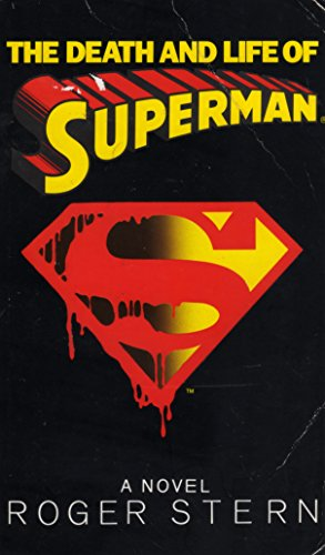 9780553407761: The Death and Life of Superman