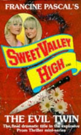9780553407808: Sweet Valley High #100: THE EVIL TWIN