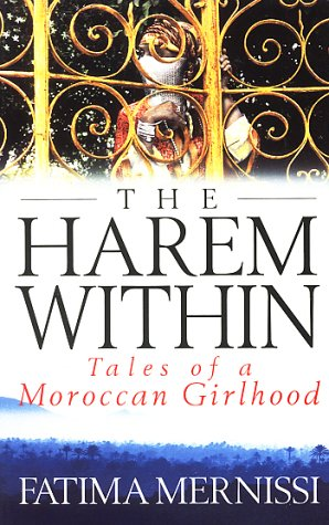 The Harem Within Tales of a Moroccan Girlhood
