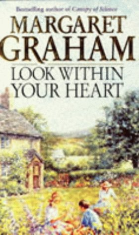 Look within Your Heart: Graham, Margaret
