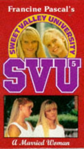 9780553408218: A Married Woman (Sweet Valley University S.)