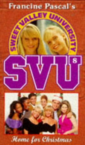 9780553408249: HOME FOR CHRISTMAS (SWEET VALLEY UNIVERSITY S.)