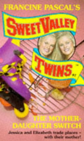 9780553408362: The Mother-Daughter Switch (Sweet Valley Twins S.)