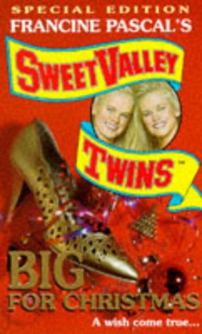 9780553408379: Sweet Valley Twins. Big For Christmas (Special Edition)