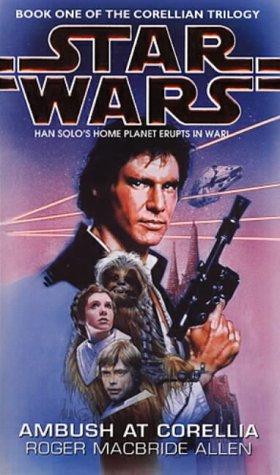 9780553408812: Star Wars: Ambush at Corellia (Star Wars: The Corellian Trilogy)