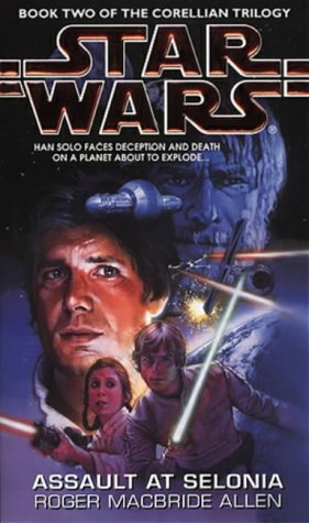 9780553408829: Star Wars: Assault at Selonia