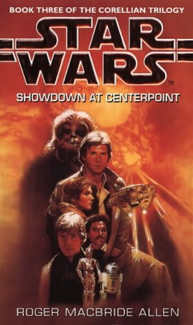 9780553408836: Star Wars: Showdown at Centerpoint (Star Wars: The Corellian Trilogy)