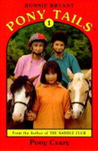 9780553409055: Pony Crazy (Pony Tails)