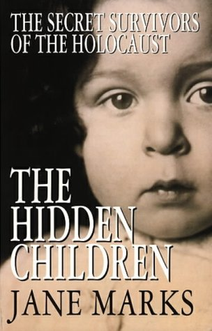9780553409369: The Hidden Children: Secret Survivors of the Holocaust