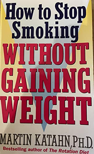 9780553409482: How to Stop Smoking without Gaining Weight