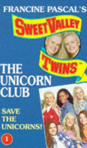 9780553409543: Save the Unicorns (Sweet Valley Twins: The Unicorn Club)