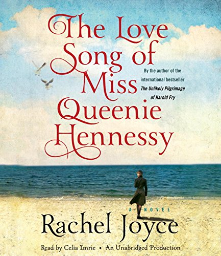 9780553410105: The Love Song of Miss Queenie Hennessy: A Novel