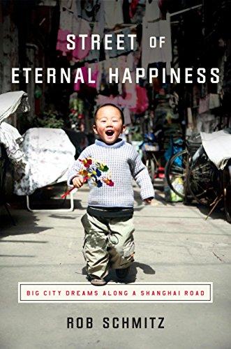 9780553418088: Street of Eternal Happiness: Big City Dreams Along a Shanghai Road