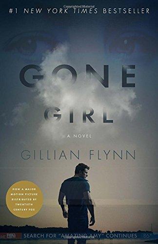 Gone Girl (Movie Tie-In Edition): A Novel: Flynn, Gillian