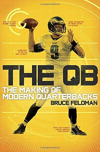 9780553418453: The QB: The Making of Modern Quarterbacks