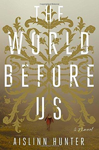 9780553418521: The World Before Us: A Novel