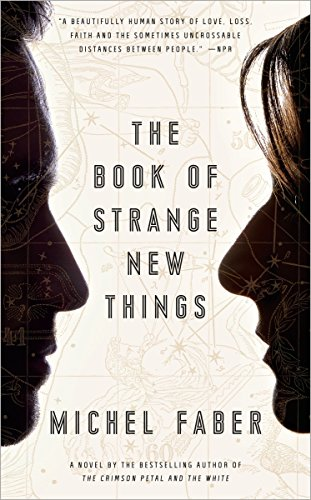 9780553418866: The Book of Strange New Things: A Novel