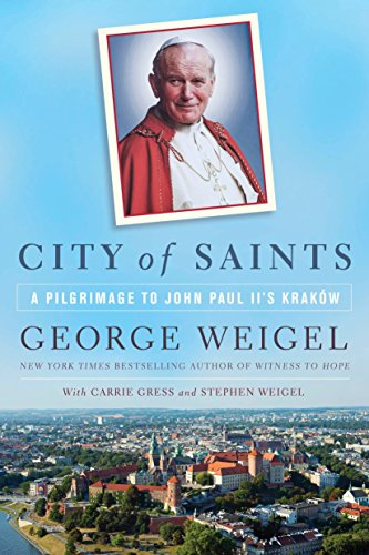 9780553418903: City of Saints: A Pilgrimage to John Paul II Kraków