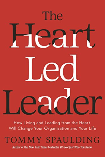9780553419030: The Heart-Led Leader: How Living and Leading from the Heart Will Change Your Organization and Your Life