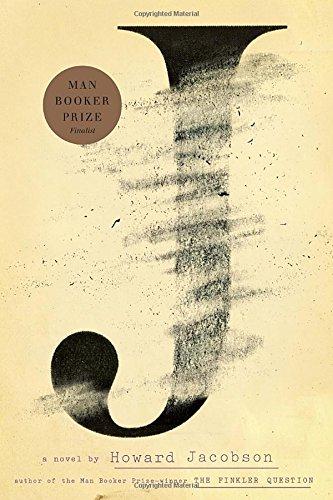 J: A Novel: Jacobson, Howard