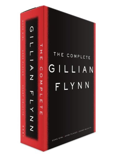 9780553419887: The Complete Gillian Flynn: Gone Girl, Dark Places, Sharp Objects