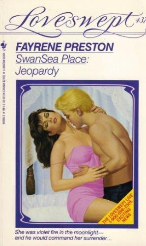 SWANSEA PLACE: JEOPARDY (Loveswept) (0553440683) by Preston, Fayrene