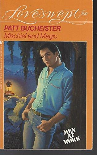 9780553440799: MISCHIEF AND MAGIC (Loveswept No. 566)