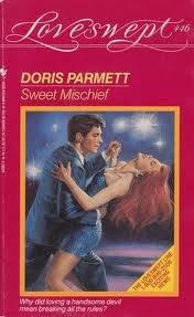 SWEET MISCHIEF (Loveswept, No 446): Doris Parmett