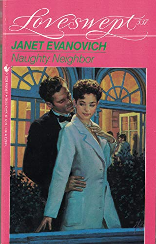 NAUGHTY NEIGHBOR (Loveswept): Evanovich, Janet