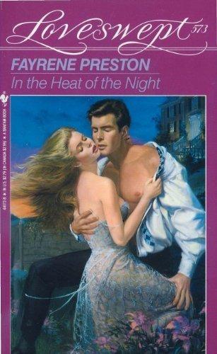 IN THE HEAT OF THE NIGHT (Loveswept): Fayrene Preston