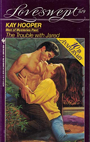 9780553443394: Men of Mysteries Past: The Trouble with Jared, Loveswept 619