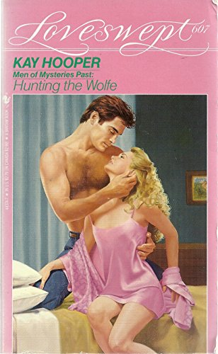 9780553443745: Men of Mysteries Past: Hunting the Wolfe (Loveswept, No. 607)