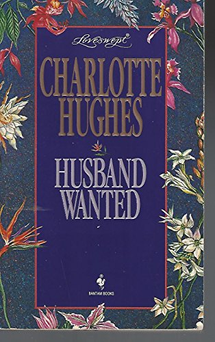 HUSBAND WANTED (Loveswept): Hughes, Charlotte