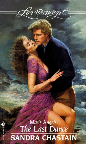 Loveswept #914: The Last Dance: Mac's Angels (0553446665) by Sandra Chastain
